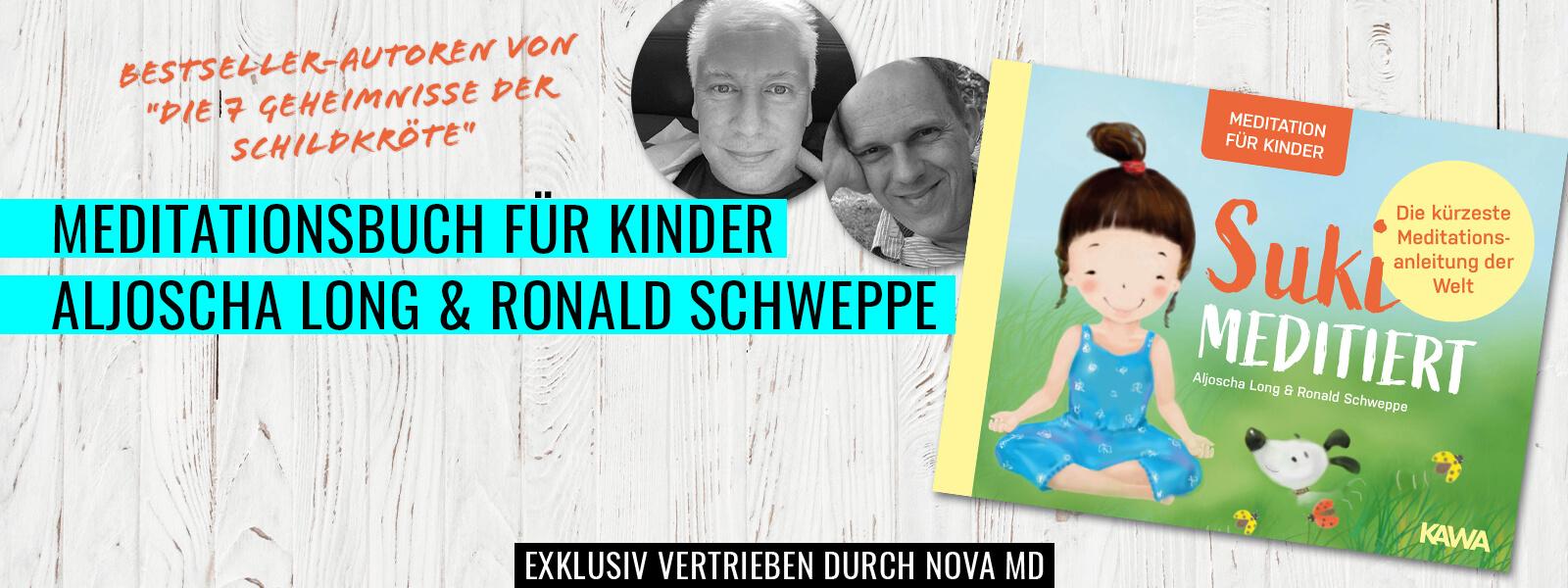 """""""Suki meditiert"""" von den Bestseller-Autoren Aljoscha Long und Ronald Schweppe"""