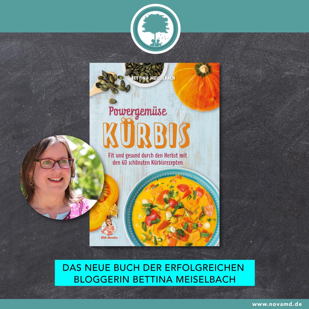 """Das neue Kochbuch von Bettina Meiselbach """"Powergemüse Kürbis"""""""