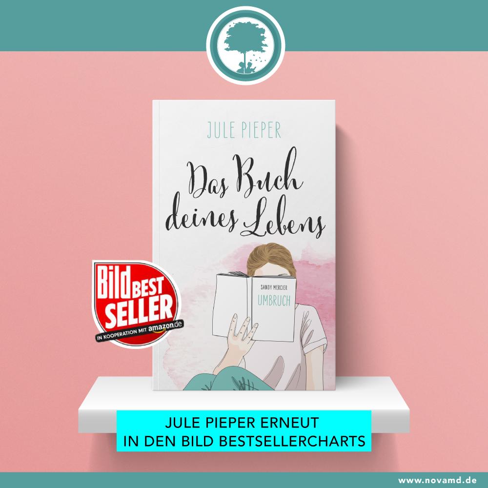 """Jule Pieper ist mit """"das Buch deines Lebens"""" zum zweiten Mal Bild-Bestseller"""